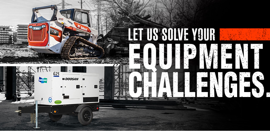 Let us solve your equipment challenges.