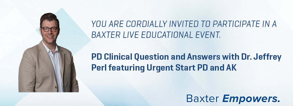 PD Clinical Question and Answers with Dr. Jeffrey Perl featuring Urgent Start PD and AK