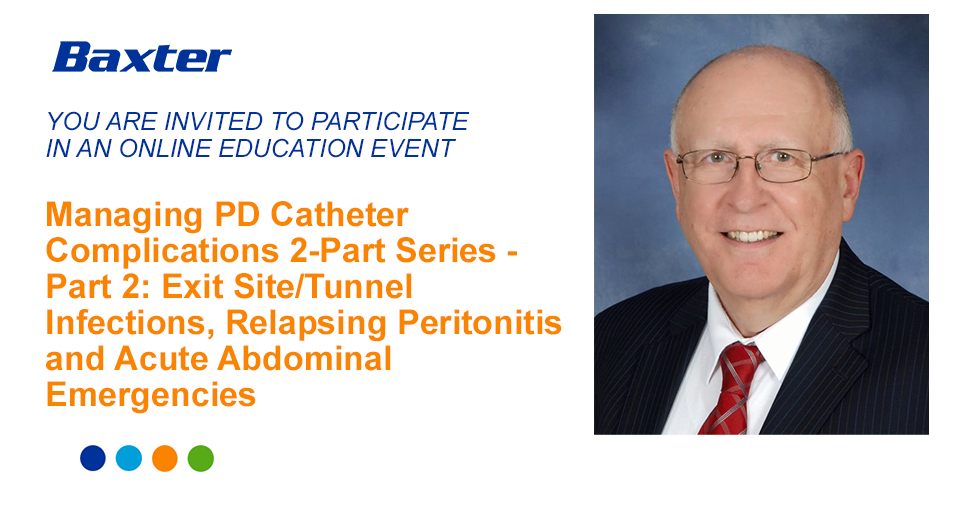 Managing PD Catheter Complications 2-Part Series